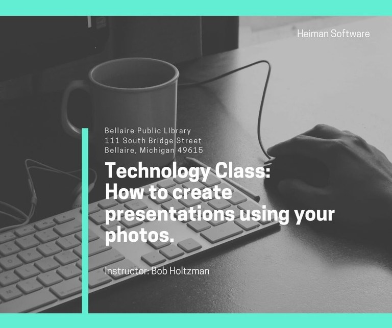 Technology Class_ How to create presentations using your photos..jpg